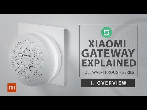 Xiaomi Mi Home Gateway - 1. Gateway Explained