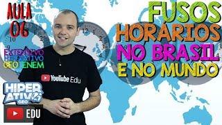 FUSOS HORÁRIOS NO BRASIL E NO MUNDO | EXTENSIVO GEO ENEM 06 | Hiperativo GEO