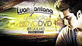Luan Santana - Um Brinde ao Nosso Amor (GUIA NÃO OFICIAL - APRENDA PARA O DVD)