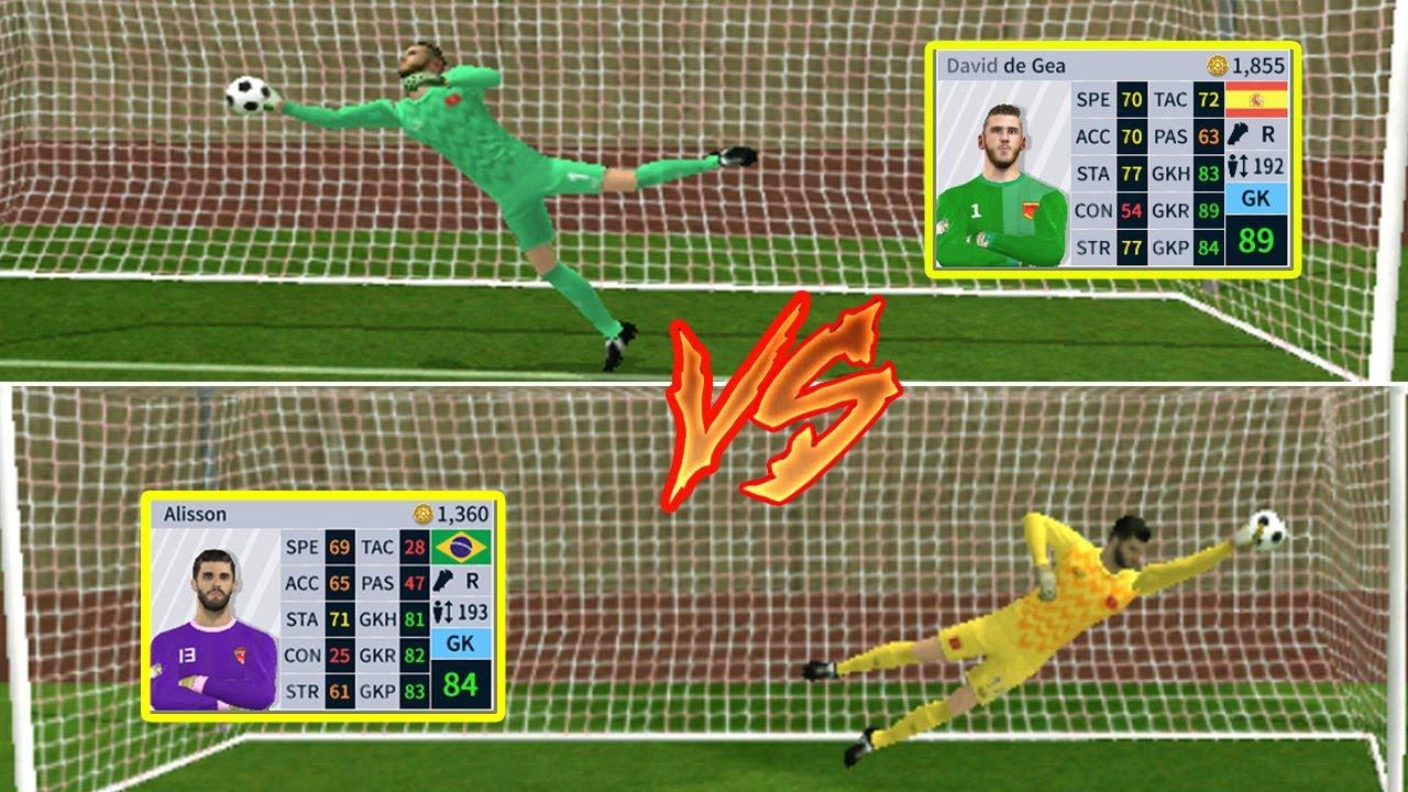 De Gea vs Alisson Becker Nên mua Thủ môn nào Dream League Soccer 2020