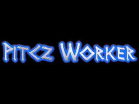 Pitcz Worker - Work Mix 2