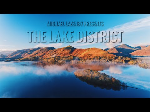 THE LAKE DISTRICT - CINEMATIC DRONE FILM