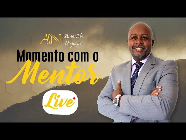 Momento com o Mentor - Com Amarildo Nogueira