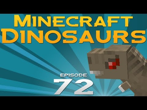 Minecraft Dinosaurs! - Episode 72 - A new version!