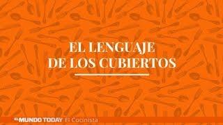 ¿Conoces el lenguaje secreto de los cubiertos? | El Mundo Today 24H