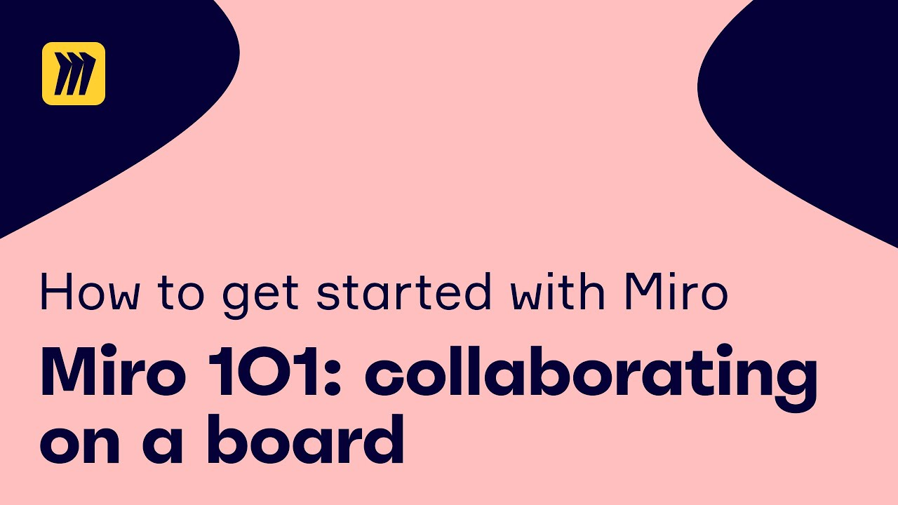 Miro 101: Collaborating on a Board