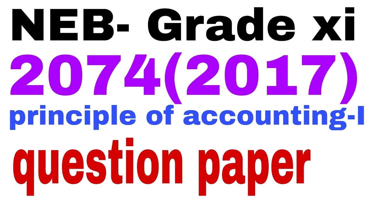 NEB(HSEB) questions paper 2074 by maths nepal,principle of accounting-I  question, neb(hseb)