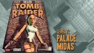 Tomb Raider (1996) - Level 7: Palace Midas