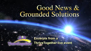Good News & Grounded Solutions