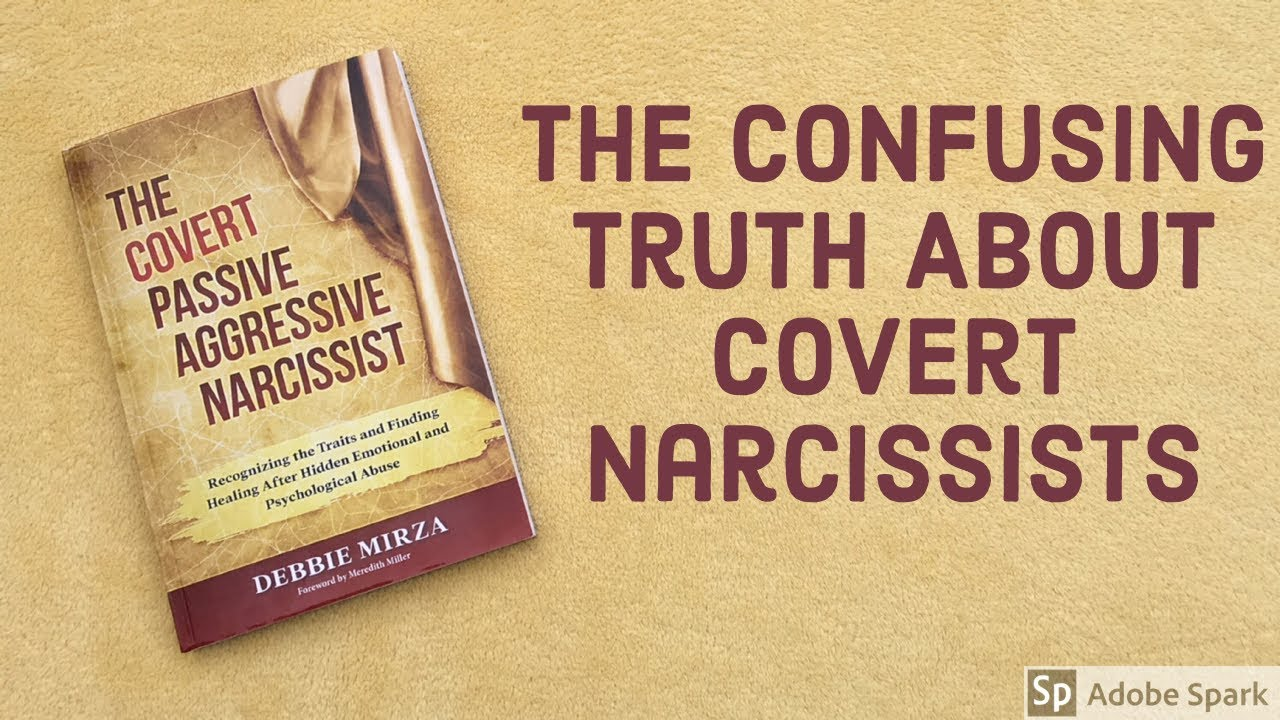 The Confusing Truth About Covert Narcissists