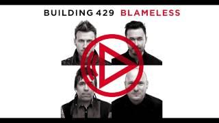Building 429 - Blameless - Lyric Video