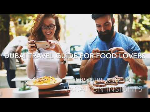 The Ultimate Dubai Food Tour in Ultra HD – You must try World famous Emirati cuisines and much more