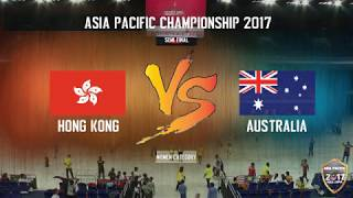 Day 3 | APCKL2017 Semi Final | Hong Kong v Australia ( Women's Category )