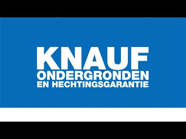 KNAUF Ondergronden en KnaufZeker garantie