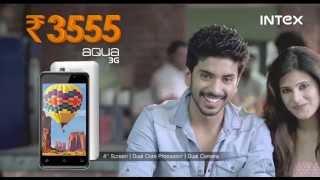 Intex Aqua 3G Android Smartphone TVC