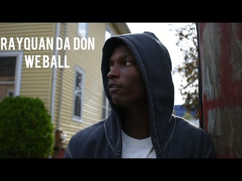 """Rayquan Da Don - """"We Ball"""" [Official Video]"""