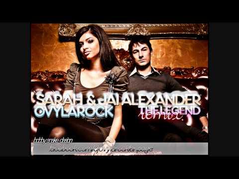 Jai Alexander & Sarah - The Legend (Ovylarock Remix)