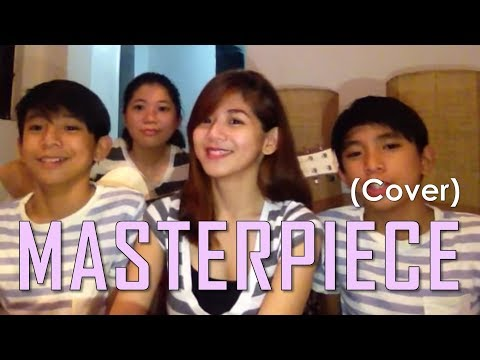 Masterpiece (cover) Anja Aguilar with Urquico twins