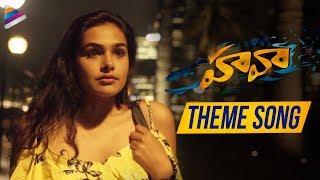 HAWAA Movie Theme Song | Chaitanya | Divi Prasanna | Mahesh Reddy | 2019 Latest Telugu Movies Songs