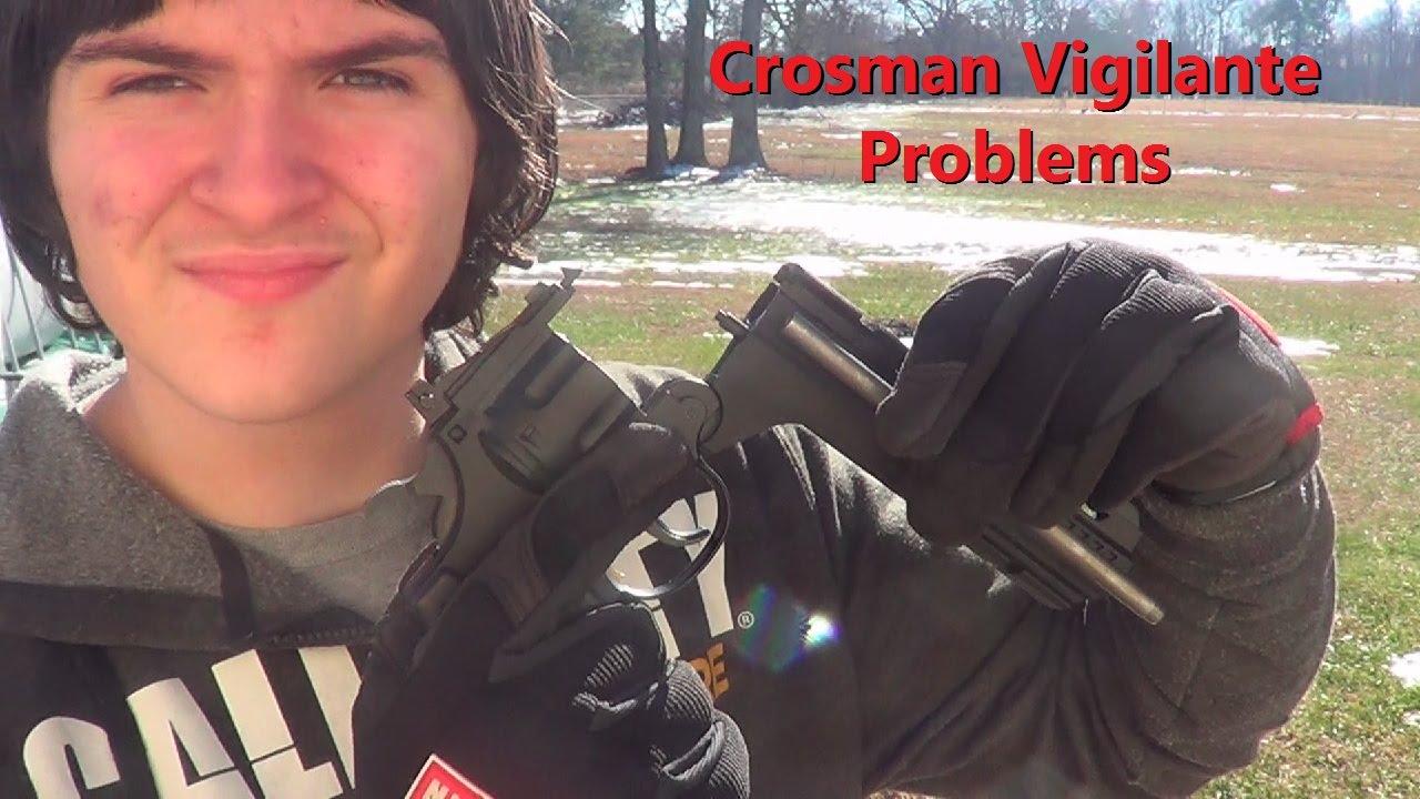 Crosman Vigilante Problems