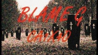 BlameG - CA1X40 [Prod. MUPPY]