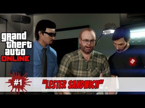 "Grand Theft Auto Online | #1 ""Lester Sandwich"""