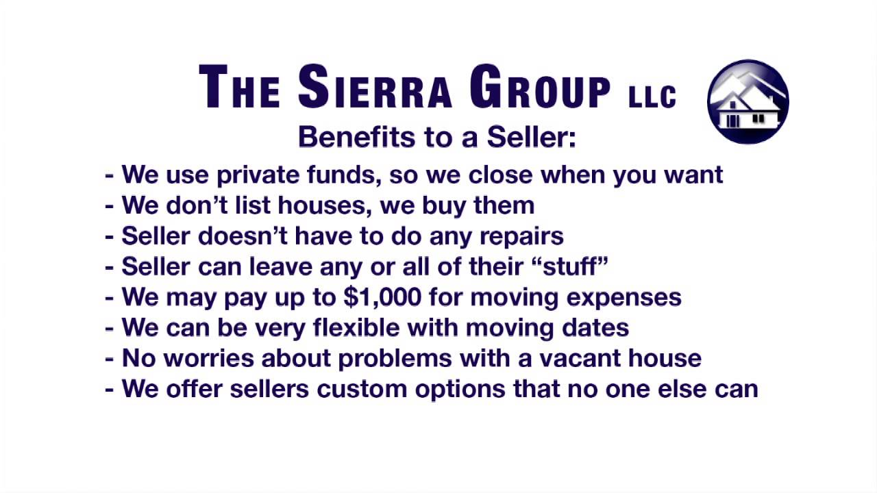 Benefits The Sierra Group can provide house sellers for a stress free sale