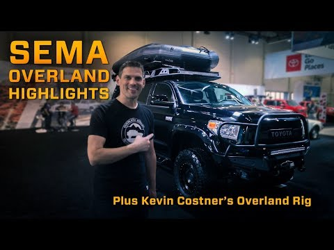 SEMA Overland Highlights and Kevin Costner's Overland Build
