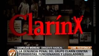 Visión 7: Leopoldo Moreau criticó la denuncia del Grupo Clarín contra periodistas y funcionarios