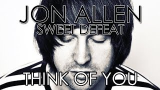 Watch Jon Allen Think Of You video