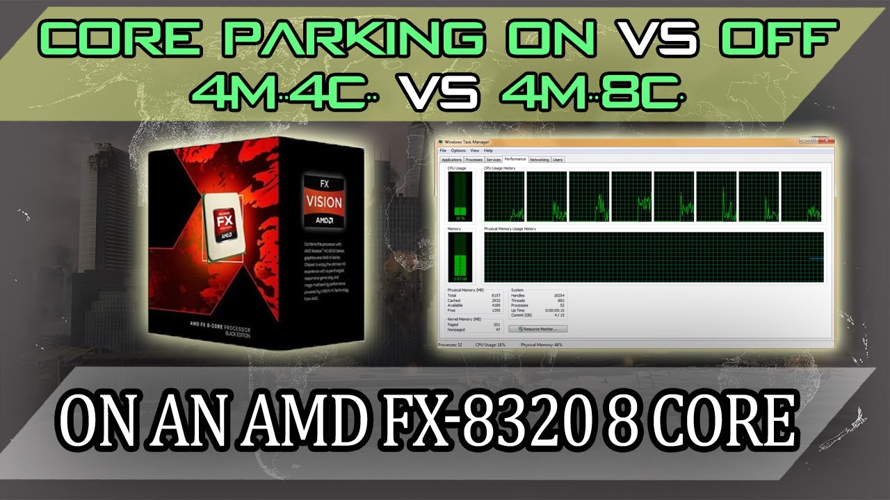Amd Fx 8320 8350 Coreparking On Vs Off 4m 4cores Disabled Vs 4m