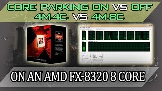 Video AMD FX-8320/8350 CoreParking On Vs Off / 4M / 4Cores Disabled vs 4M / 8C Default download MP3, 3GP, MP4, WEBM, AVI, FLV Juni 2018