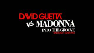 David Guetta Vs Madonna - Into The Groove (Titanium Balckmat Mash-Mix)