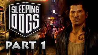 Sleeping Dogs Walkthrough Part 1 [Xbox 360 / PS3 / PC]