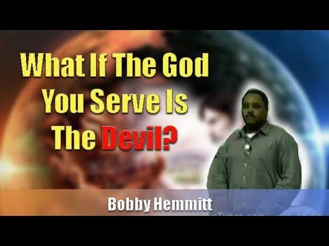 Bobby Hemmitt | What If The God You Serve Is the Devil? ATL (29Sep96), ATL