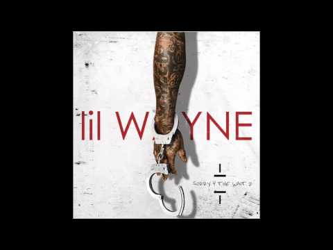 Lil Wayne - Holly Weezy (Sorry 4 the Wait 2)