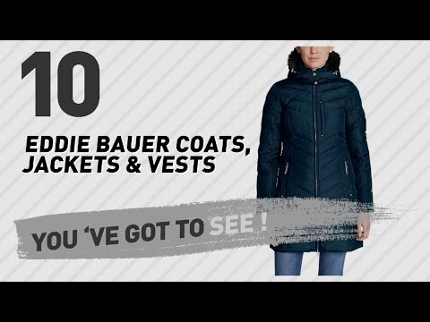 Eddie Bauer Coats, Jackets & Vests // New & Popular 2017