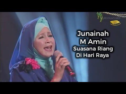 Lagu Raya Junainah M Amin - Suasana Riang Di Hari Raya