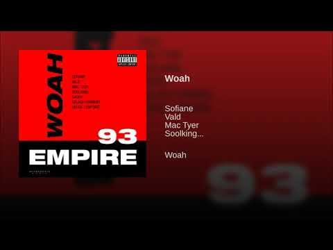 Sofiane Feat. Vald, Mac Tyer, Soolking, Sadek, Kalash Criminel & Heuss L'enfoiré - Woah