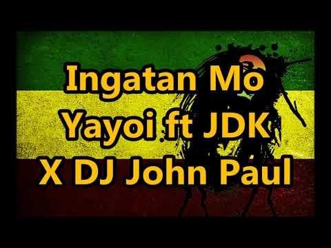 Ingatan Mo (Reggae) - Yayoi ft JDK x DJ John Paul