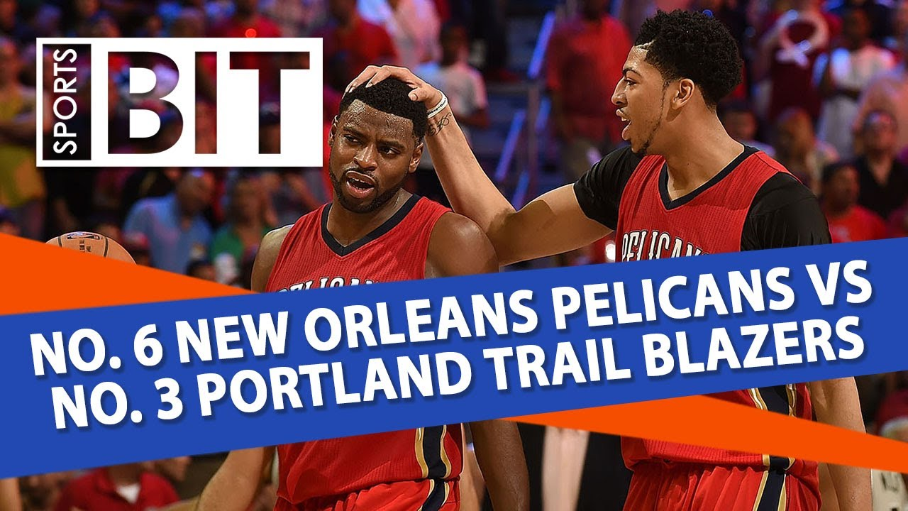 Image Result For Trail Blazers Vs Pelicans