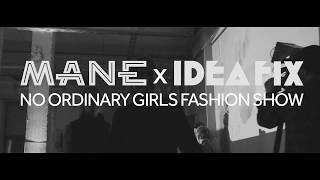 NO ORDINARY GIRLS x FASHION SHOW   OFFICIAL VIDEO