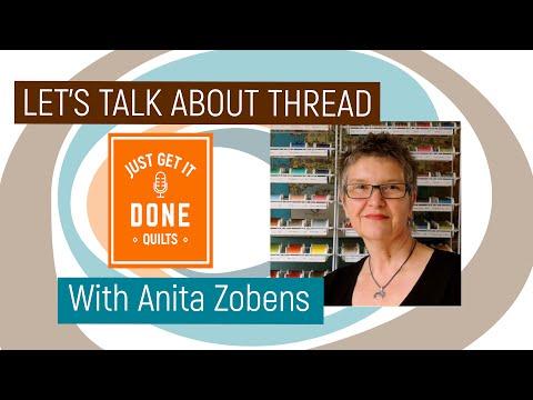 🧵🌸 LET'S TALK ABOUT THREAD - Karen's Quilt Circle With Anita Zobens