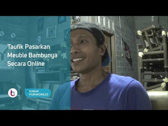 Taufik Pasarkan Meuble Bambunya Secara Online
