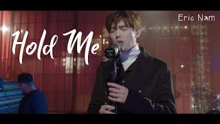 Download ERIC NAM - Hold me - LEGENDADO PT\BR Mp3