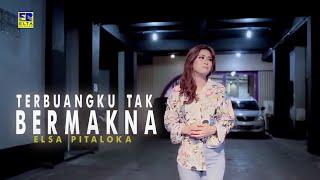ELSA PITALOKA - Terbuangku Tak Bermakna [Official Music Video] Lagu Baru 2019