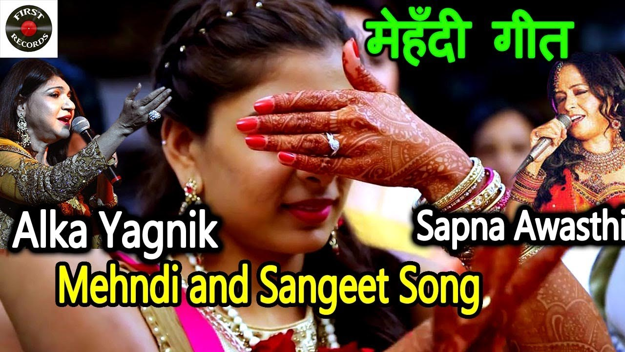Mehndi and Sangeet Song