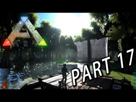 Ark Survival Evolved Part 17 : 新地圖更新 & 永別了