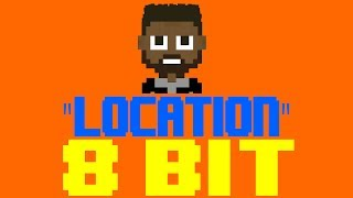 Location [8 Bit Tribute to Khalid] - 8 Bit Universe
