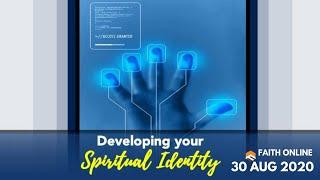 30 Aug 20 | Developing Your Spiritual Identity | Apostle Naomi Dowdy | Faith Assembly of God Church